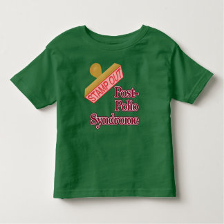 Stamp Out Post-Polio Syndrome Toddler T-shirt