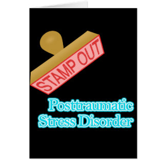 Stamp Out Posttraumatic Stress Disorder Greeting Card