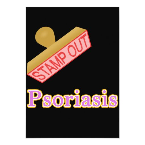 """Stamp Out Psoriasis 5"""" X 7"""" Invitation Card"""