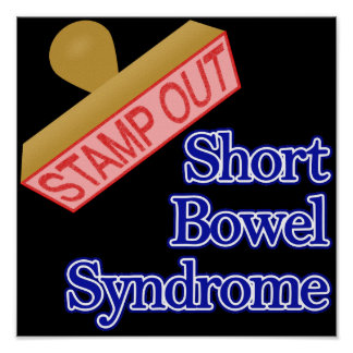 Stamp Out Short Bowel Syndrome Print