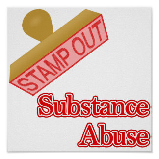 Stamp Out Substance Abuse Poster