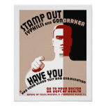 Stamp Out Syphilis and Gonorrhea Poster