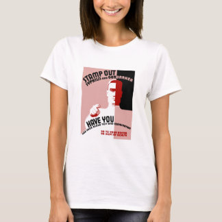 Stamp Out Syphilis And Gonorrhea -- WPA T-Shirt