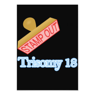 Stamp Out Trisomy 18 Card