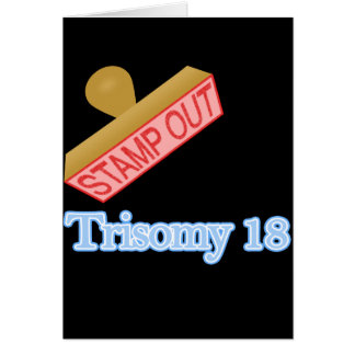 Stamp Out Trisomy 18 Stationery Note Card