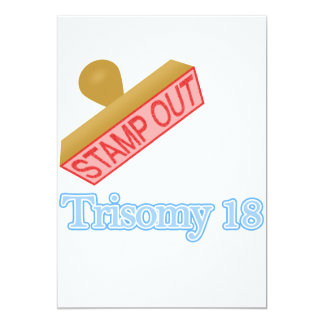 Stamp Out Trisomy 18 5x7 Paper Invitation Card