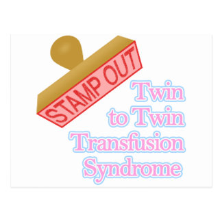 Stamp Out Twin to Twin Transfusion Syndrome Postcard