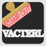 Stamp Out VACTERL Square Stickers
