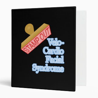 Stamp Out Velo-Cardio Facial Syndrome 3 Ring Binder