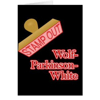 Stamp Out Wolf-Parkinson-White Stationery Note Card