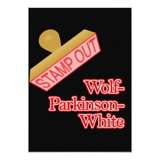 Stamp Out Wolf-Parkinson-White 5x7 Paper Invitation Card