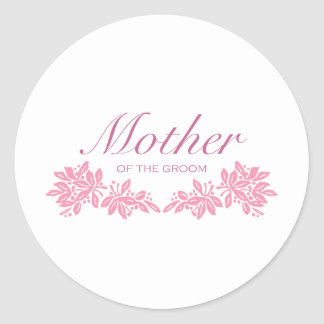 Stamped Floral Mom of Groom Classic Round Sticker