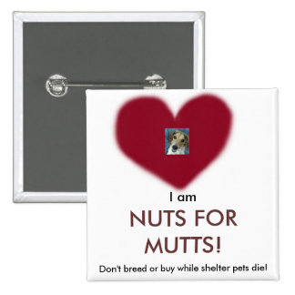 Stan loves mutts like him button