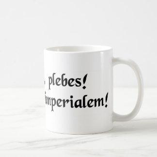 Stand aside plebians! I am on imperial business! Coffee Mug