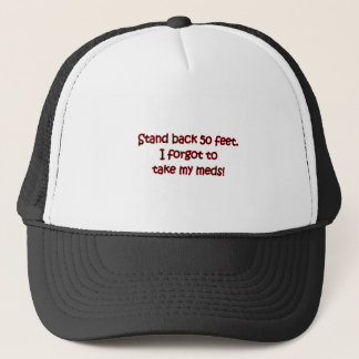 Stand Back 50 ft. Trucker Hat
