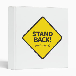 Stand Back (Dad's Cooking) Binder