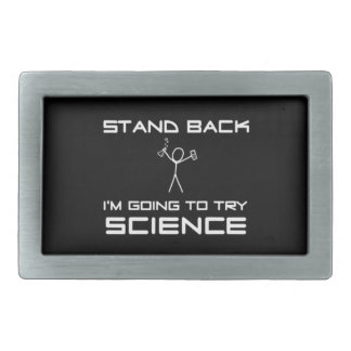 Stand Back, I'm going to do Science Rectangular Belt Buckle