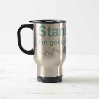 Stand back. I'm going to try science. Travel Mug