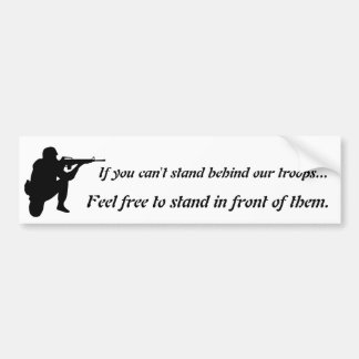Stand Behind Or In Front - Black on White Graphic Car Bumper Sticker