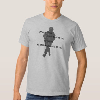 Stand Behind Us T Shirt