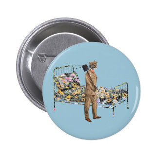 Stand by you bed Funny Cat Gardner Button