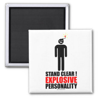 Stand clear! explosive personality fridge magnet