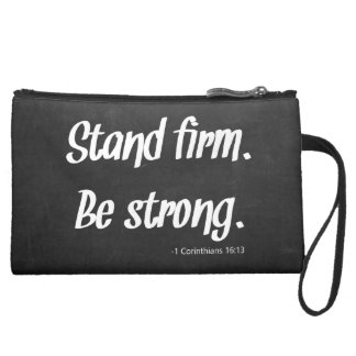 Stand Firm Be Strong Chalkboard Suede Wristlet