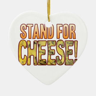 Stand For Blue Cheese Ceramic Ornament