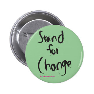 Stand for Change Button