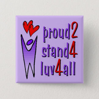 Stand For Love Button - Lavender