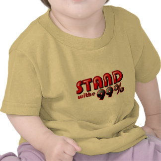 Stand for the 99% tshirts