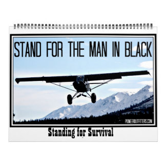 Stand for the Man in Black Printed Calendar