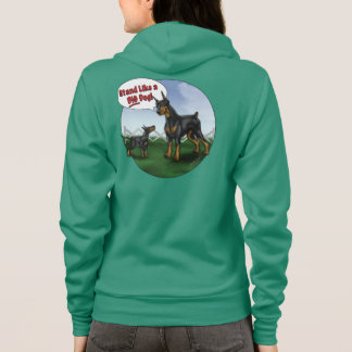 Stand Like a big dog Hoody! Hoodie