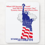 Stand on the Truth Mouse Pads
