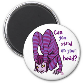 Stand on your head? 2 inch round magnet