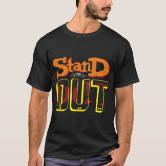 Stand Out (dark) T-Shirt