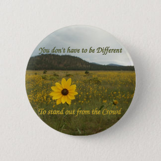 Stand Out from the Crowd Pinback Button