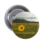 Stand Out from the Crowd Pinback Buttons