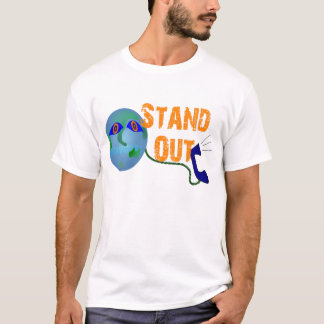 Stand Out In This World T-Shirt