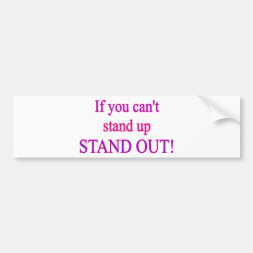 stand_out.png bumper sticker