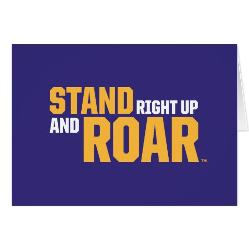 Stand Right Up And Roar Logo 2 Greeting Card