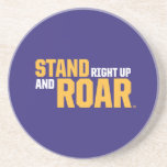 Stand Right Up And Roar Logo Beverage Coasters