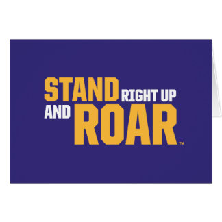 Stand Right Up And Roar Logo Card