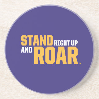 Stand Right Up And Roar Logo Drink Coaster