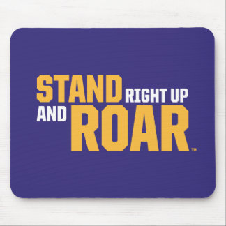 Stand Right Up And Roar Logo Mouse Pad