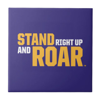 Stand Right Up And Roar Logo Tile