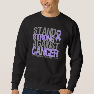 Stand Strong Against General Cancer Pullover Sweatshirt