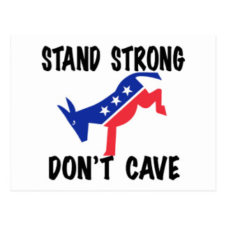 Stand Strong Don't Cave Postcard