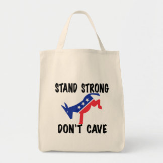 Stand Strong Don't Cave Tote Bag