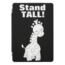 "Stand Tall Apple 10.5"" iPad ProCase iPad Pro Cover"